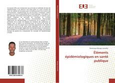 Capa do livro de Éléments épidémiologiques en santé publique