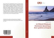 Le littoral d'Anjouan (Comores) dynamique d'un système antropisé的封面