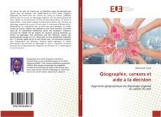 Borítókép a  Géographie, cancers et aide à la décision - hoz