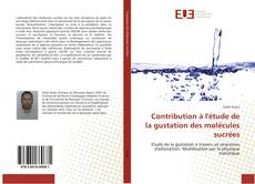 Couverture de Contribution à l'étude de la gustation des molécules sucrées