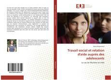 Bookcover of Travail social et relation d'aide auprès des adolescents