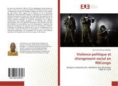 Couverture de Violence politique et changement social en RDCongo
