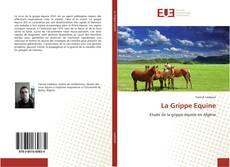 Bookcover of La Grippe Equine
