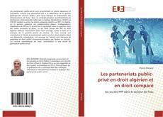Couverture de Les partenariats public-privé en droit algérien et en droit comparé