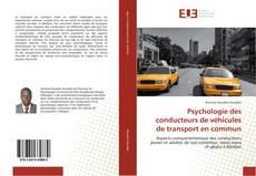 Bookcover of Psychologie des conducteurs de véhicules de transport en commun