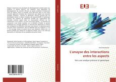 Bookcover of L'anayse des interactions entre les aspects