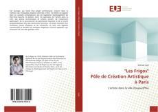 "Portada del libro de ""Les Frigos"" Pôle de Création Artistique à Paris"
