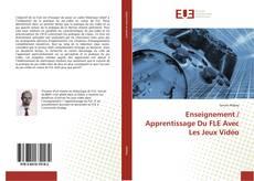 Bookcover of Enseignement / Apprentissage Du FLE Avec Les Jeux Vidéo