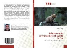 Bookcover of Relation santé-environnement et qualité de l'air