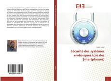 Sécurité des systèmes embarqués (cas des Smartphones) kitap kapağı