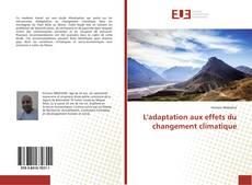 Couverture de L'adaptation aux effets du changement climatique