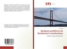 Bookcover of Quelques problèmes de flambement viscoélastique