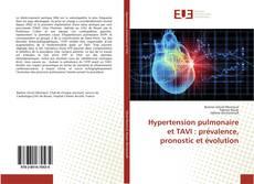 Couverture de Hypertension pulmonaire et TAVI : prévalence, pronostic et évolution