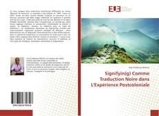 Capa do livro de Signifyin(g) Comme Traduction Noire dans L'Expérience Postcoloniale