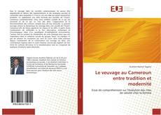 Bookcover of Le veuvage au Cameroun entre tradition et modernité