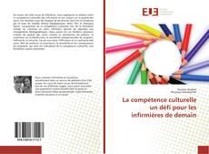 Bookcover of La compétence culturelle un défi pour les infirmières de demain