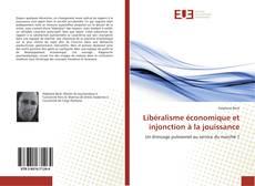 Portada del libro de Libéralisme économique et injonction à la jouissance