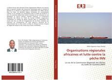 Organisations régionales africaines et lutte contre la pêche INN kitap kapağı