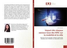 Borítókép a  Impact des réseaux sociaux issus des NTIC sur la mobilité et la ville - hoz