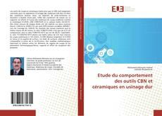 Обложка Etude du comportement des outils CBN et céramiques en usinage dur