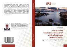 Bookcover of Structure et fonctionnement d'un milieu lagunaire méditerranéen