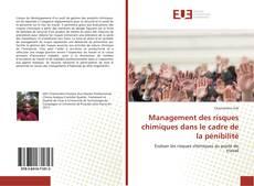 Couverture de Management des risques chimiques dans le cadre de la pénibilité