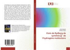 Copertina di Etats de Rydberg de symétrie ∑⁻ de l'hydrogène moléculaire