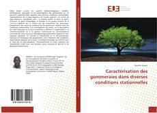Bookcover of Caractérisation des gommeraies dans diverses conditions stationnelles