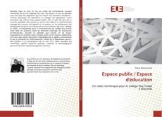Couverture de Espace public / Espace d'éducation