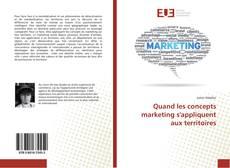 Bookcover of Quand les concepts marketing s'appliquent aux territoires