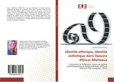 Identité ethnique, identité esthétique dans l'oeuvre d'Oscar Micheaux的封面