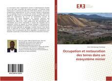 Capa do livro de Occupation et restauration des terres dans un écosystème minier