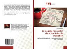 Bookcover of Le langage non verbal dans l'entretien de médiation