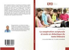 Capa do livro de La coopération scripturale et orale en didactique du texte littéraire