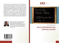 Portada del libro de Sur la distribution des sommes courtes