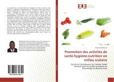 Portada del libro de Promotion des activités de santé-hygiène-nutrition en milieu scolaire