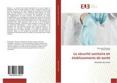 Portada del libro de La sécurité sanitaire en établissements de santé