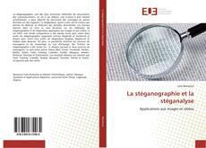 Bookcover of La stéganographie et la stéganalyse