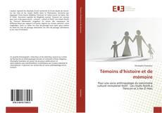 Couverture de Témoins d'histoire et de mémoire