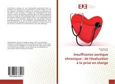 Обложка Insuffisance aortique chronique : de l'évaluation à la prise en charge