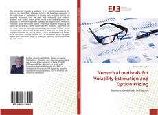 Bookcover of Numerical methods for Volatility Estimation and Option Pricing