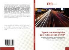 Couverture de Approches Bio-Inspirées pour la Résolution du VRP