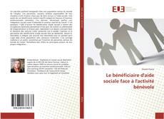Buchcover von Le bénéficiaire d'aide sociale face à l'activité bénévole