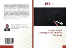 Обложка L'urgence de la philosophie en situation d'urgence