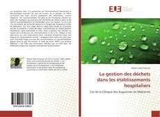 Portada del libro de La gestion des déchets dans les établissements hospitaliers