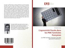 Couverture de L'agressivité fiscale dans les PME familiales françaises