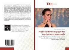 Обложка Profil épidémiologique des avortements spontanés