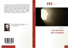 Lieu de culte pluri-religieux kitap kapağı