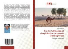 Guide d'utilisation et d'exploitation de la carte topographique的封面
