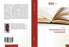 Shakespeare et le métathéâtre kitap kapağı